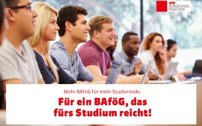 Mehr BAföG für mehr Studierende und Schüler*innen!