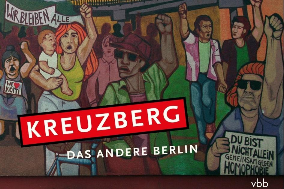 """Crowdfunding """"Kreuzberg – das andere Berlin"""""""